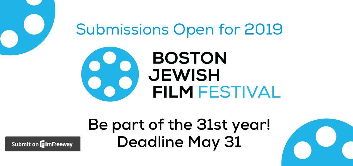 Submissions for Boston Jewish Film Festival 2019